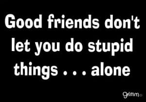 Funny-friendship-quotes-Collection-of-best-40-funny-friendship-16 5 Best Friends And The Funny Incidents I Had With Them