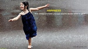 "happiness-rain-quote-wallpaper ""Happiness"" - A Choice or a Result ?"