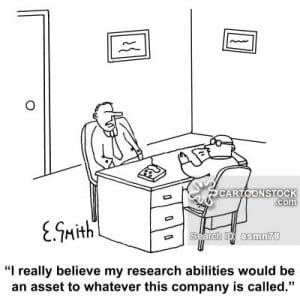 """""""I really believe my research abilities would be an asset to whatever this company is called."""""""