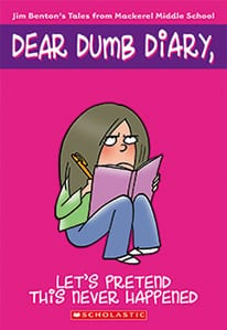 'Never underestimate your dumbness!!' - Never Underestimate Your Dumbness (Dear Dumb Diary, #7) by Jim Benton