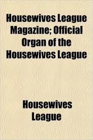 The Cover Page of the Housewife's League