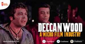 Deccanwood: An Indian Film Industry takes on Bollywood