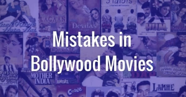 10 mistakes in Bollywood movie that went unnoticed bollywood
