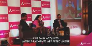 Axis Bank Obtains Freecharge For Rs 385 Crore 1