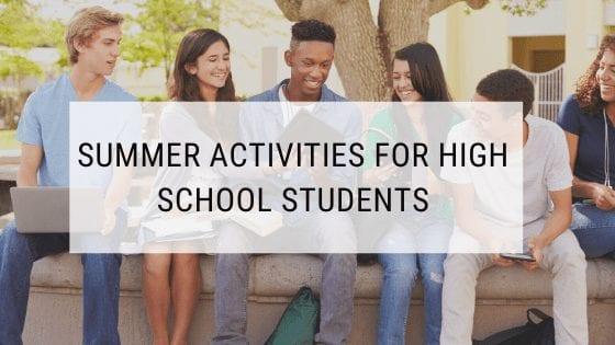 Summer Activities for High School Students 7