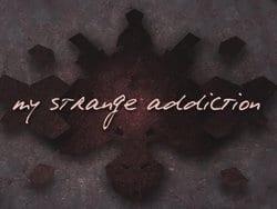 Strange addicitons