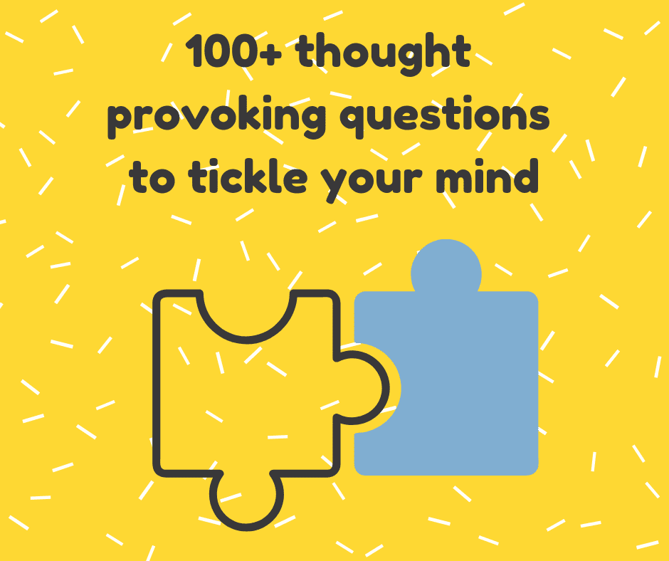 100 questions to ask yourself