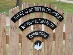There's no WiFi here but you'll find a better connection!